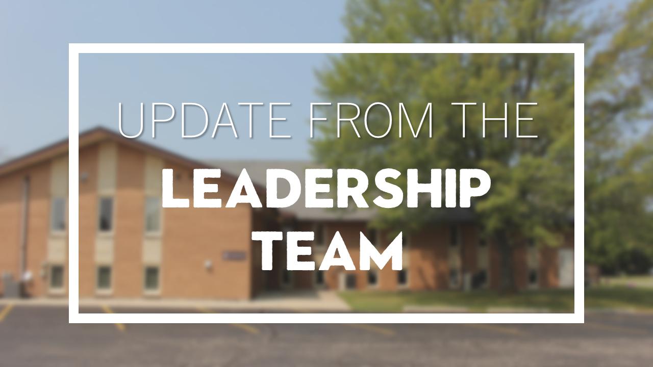CANCELLED - Leadership Team Update